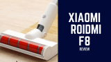 Xiaomi ROIDMI F8 – האם זהו השואב האלחוטי הטוב בעולם?